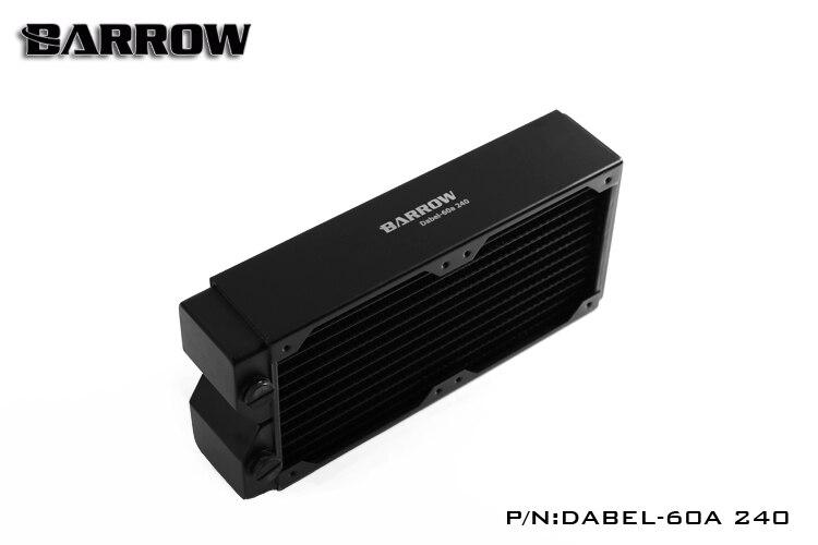 Originale Barrow Dabel-60a 240 MILLIMETRI singola onda pc watercooling radiatore di rame 60 MILLIMETRI di spessore di raffreddamento del dispositivo di raffreddamento del pc 12 centimetri fan dissipatore di calore