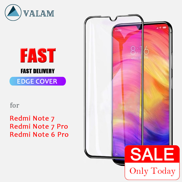 VALAM 9D Tempered Glass Screen Protector For Xiaomi Redmi Note 7 Pro Cover Full Body Redmi Note 6 Pro Note 7 Protective Glass