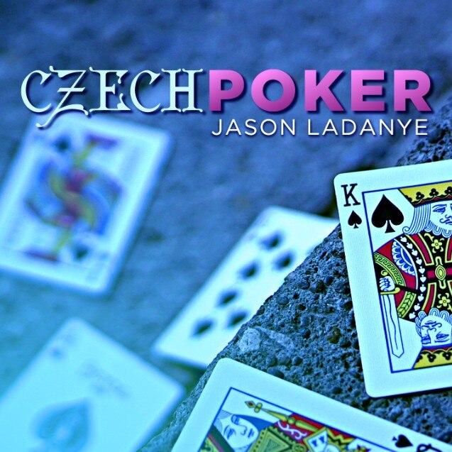 Czech Poker By Jason Ladanye Magic Tricks