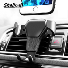 SHELLNAIL Gravity Car Phone Holder Air Outlet Clip Universal GPS Stand Bracket Leather Supplies