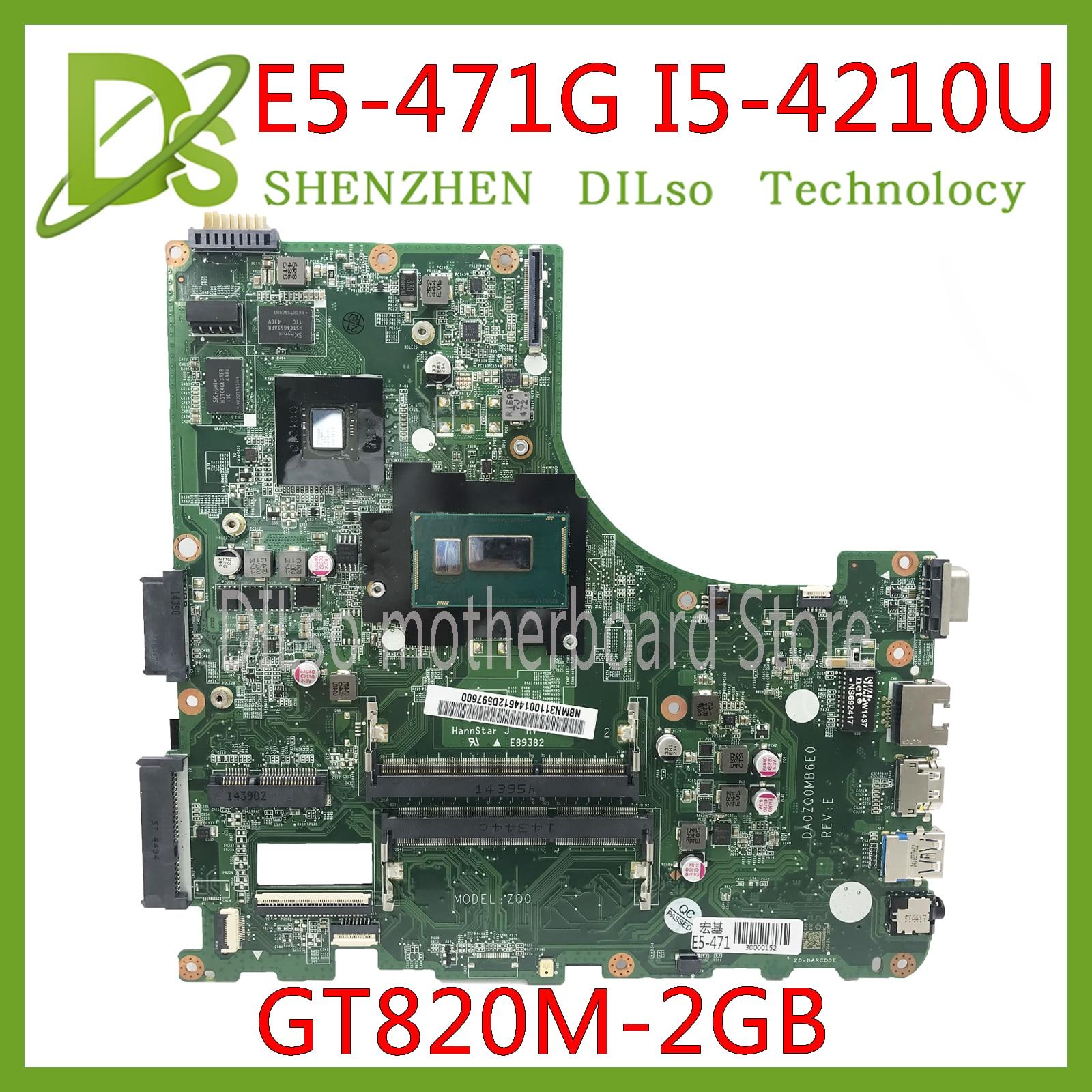 KEFU DA0ZQ0MB6E0 For Acer Aspire E5-471 E5-471G V3-472P Laptop Motherboard I5-4210U CPU With GT820M GPU Original Mainboard
