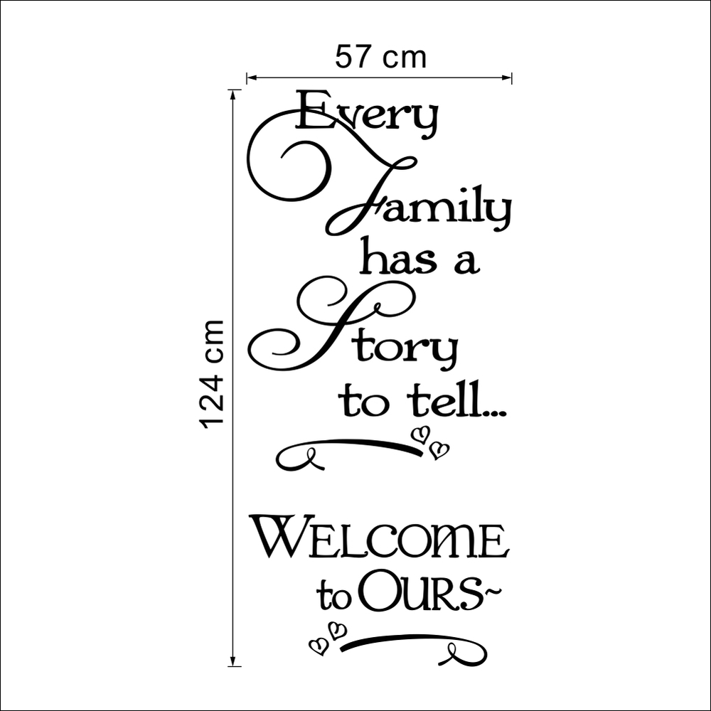 & PVC Welcome ours wall stickers every family has a story quotes decorative removable wall stickers My heart vinyl Home Decor
