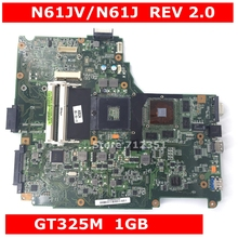 N61JV GT325M 1GB N11P GV1 A3 Mainboard REV 2 0 For ASUS N61J N61JV Laptop font