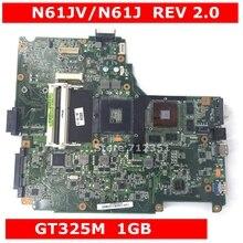 N61JV GT325M 1 ГБ N11P-GV1-A3 материнская плата версия 2,0 для ASUS N61J N61JV Материнская плата ноутбука N61JV материнская плата N61JV материнская плата Тесты ОК