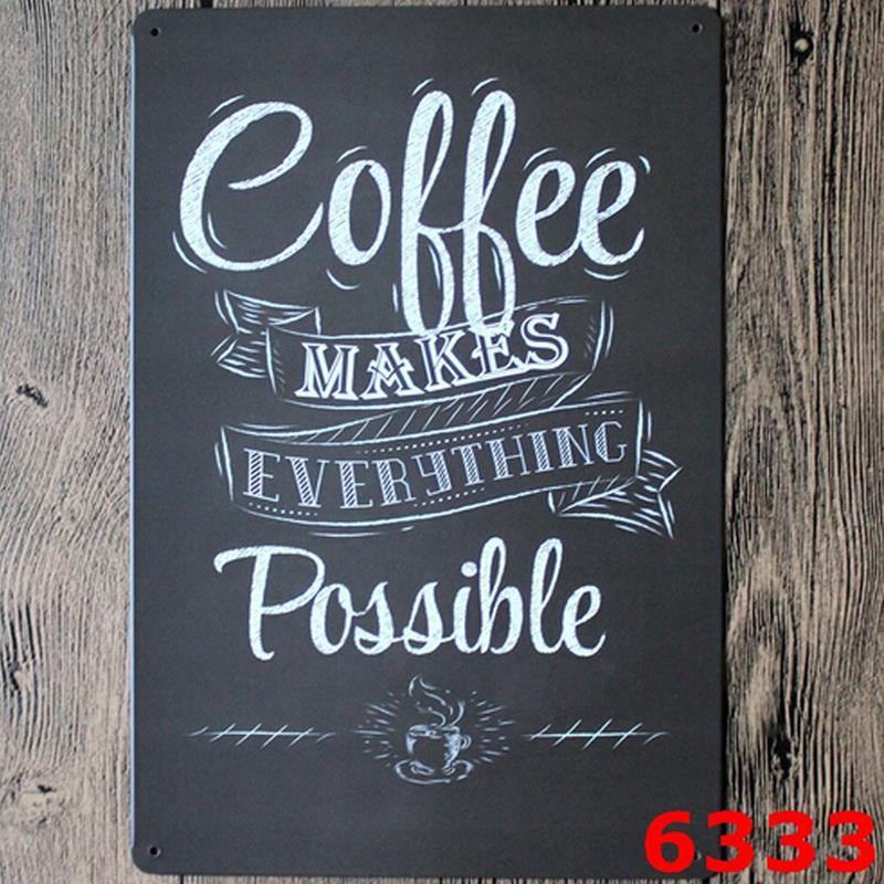 COFFEE MAKE EVERYTHING POSSIBLE VINTAGE Tin Sign Bar pub home Wall Decor Retro Metal ART Poster