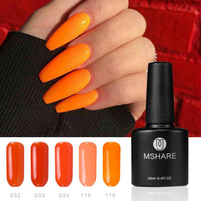 MSHARE naranja Gel uñas neón polaco 10ml brillante desnudo empapa Gel UV de manicura Gel desaparecer