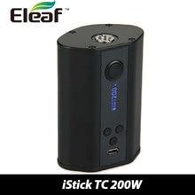 เดิม200วัตต์Eleaf iStick TCกล่องMod Tempควบคุมอิเล็กทรอนิกส์บุหรี่TC200W Vape VW/TCโหมดขับเคลื่อนโดย3×18650แบตเตอรี่