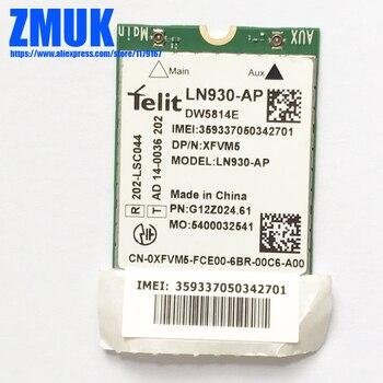 Новый оригинальный LN930-AP WWAN 4G WWAN Card DW5814e для