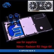 Bykski su bloğu kullanımı için Sapphire Nitro + Radeon RX Vega 64 8GB HBM2 (11275-03-40G) tam kapak GPU bakır blok radyatör RGB