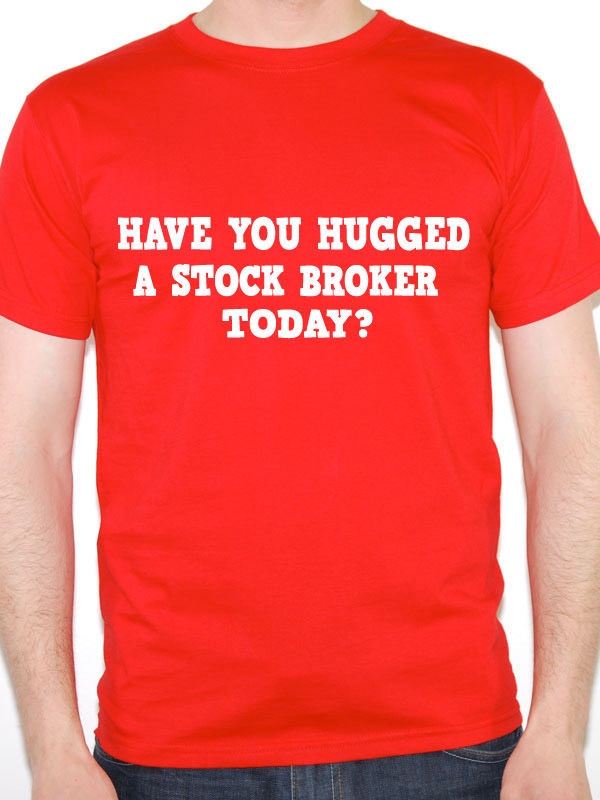 T Shirt Logo Crew Neck Short Sleeve Stock Broker Have You Hugged A Money Work Compression Mens T Shirts ...