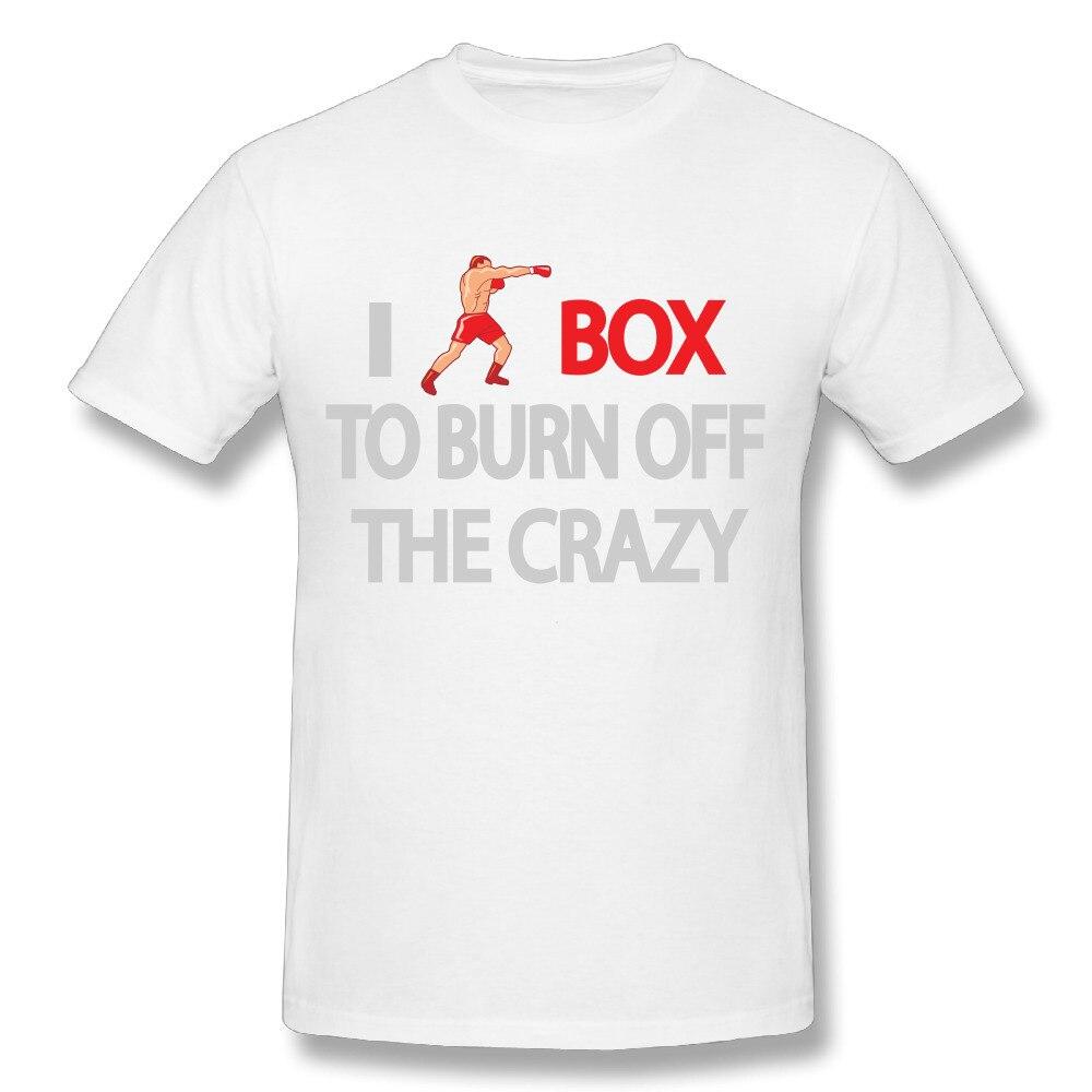 New Arrival Boy I box to burn off the crazy T Shirt 100% Cotton T-Shirt Top deisgn Camiseta