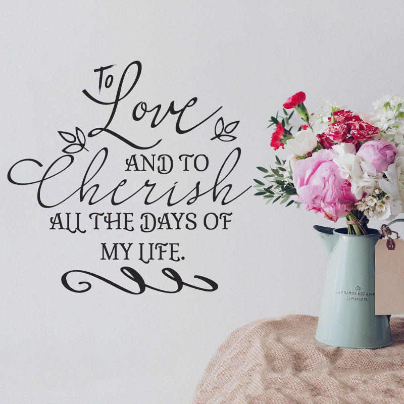 Wedding Vows Quote Stickers-To Love and to Cherish All the Days of My Life- Vinyl Wall Decal for Weddings Anniversary Bed ZA121 image