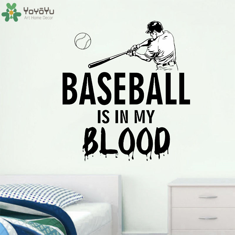 YOYOYU Wall Decal Baseball Is In My Blood Wall Quotes Stickers Sports Teenager Poster Decorative Vinyl Wall Murals QQ28 in Wall Stickers from Home Garden