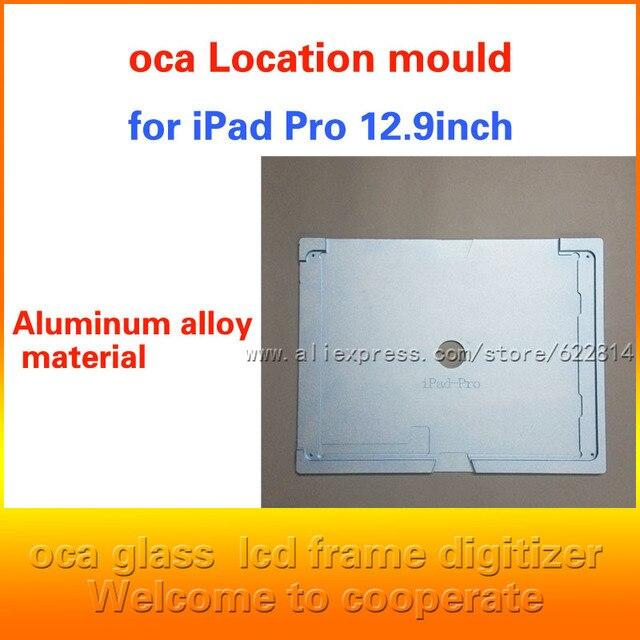 Для iPad Pro 12.9 дюймовый сенсорный ЖК-экран ассамблеи ремонт LCD плесень, прессформы алюминиевого сплава, позиционирование оса оптический клей