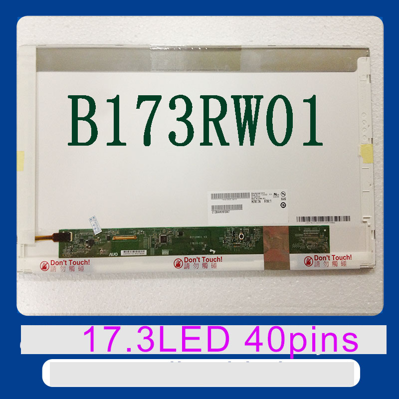 17.3'' LCD screen B173RW01 V.5 V2 V.4 V0 V1 LP173WD1 (TL)(A1) LTN173KT02 N173FGE-L21 L23 LTN173KT01 K01 N173O6-L02 Rev.C1 40-pin ernie ball extra light nickel wound струны для электрической гитары 10 50