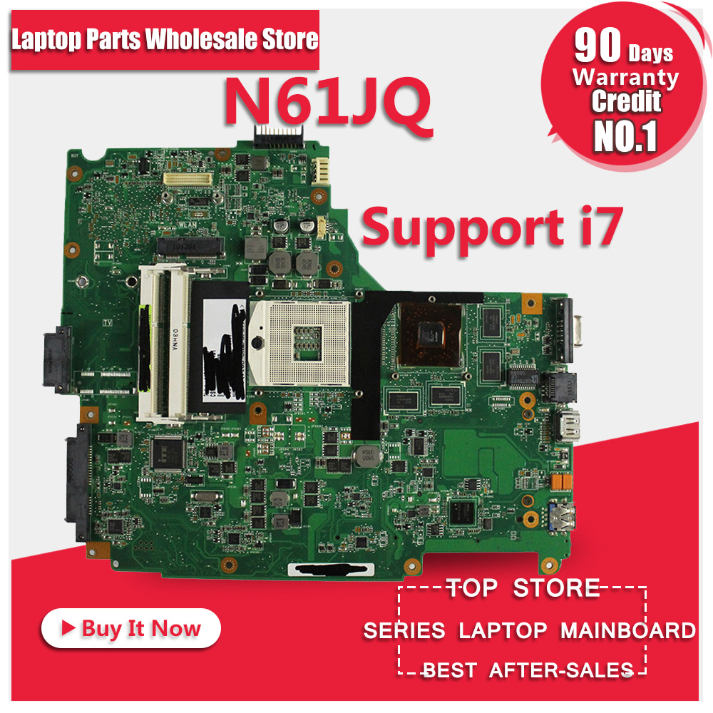 free shipping for ASUS N61JQ laptop motherboard mainboard N61JQ N61JA I7 cpu 100% Tested & Guaranteed for asus n61ja rev 2 0 2 1 laptop motherboard mainboard n61jq n61ja i5 cpu or i 7 cpu 100% tested