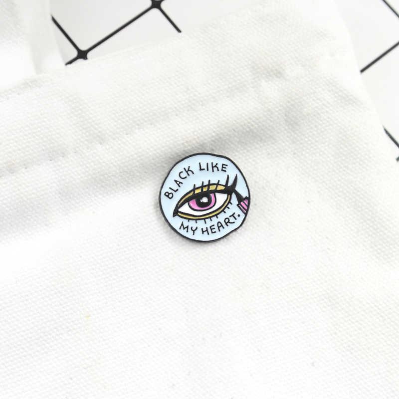 Eyeliner Bros Mata Biru Eyeliner Bulu Mata Pin Hitam Seperti Hatiku Enamel Pin Sweater Ransel Putaran Badge Pecinta Perhiasan Hadiah
