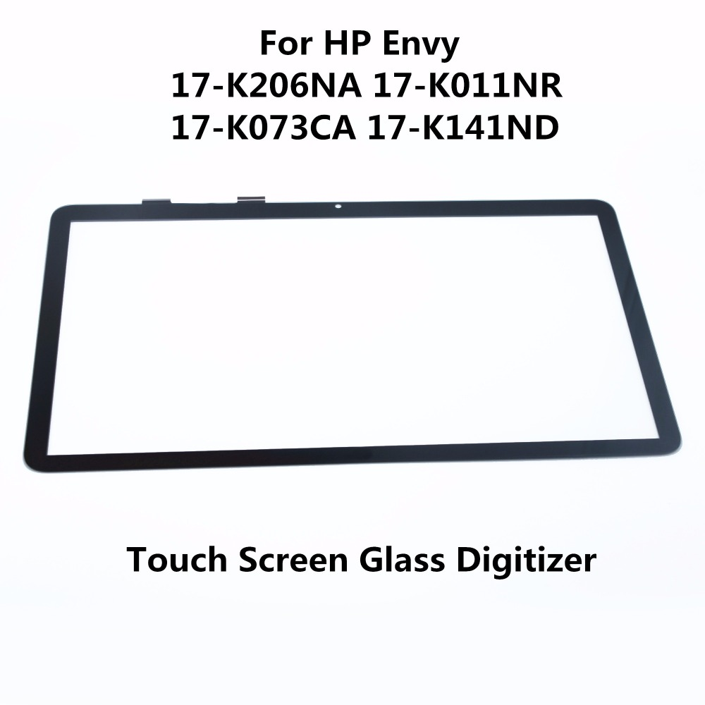 Original New 17.3 For HP Pavilion Envy 17-K206NA 17-K011NR 17-K073CA 17-K141ND Series Laptop Touch Screen Digitizer Glass PanelOriginal New 17.3 For HP Pavilion Envy 17-K206NA 17-K011NR 17-K073CA 17-K141ND Series Laptop Touch Screen Digitizer Glass Panel