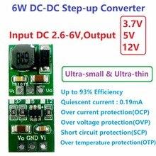 6 Вт ультра-малый размер и ультра-тонкий DC-DC шаг-Up преобразователь 2,6-6 V до 3,7 V 5 V 12 V повышающий регулятор напряжения Модуль