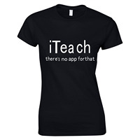 Women Teacher T Shirt There S No App For That Text Printed Ladies Tee Shirt Femme