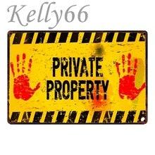 [Kelly66] signo de Metal Vintage de propiedad privada, cartel de pared, decoración de granja, Bar, Mural, pintura, 20*30 CM, tamaño y-1752