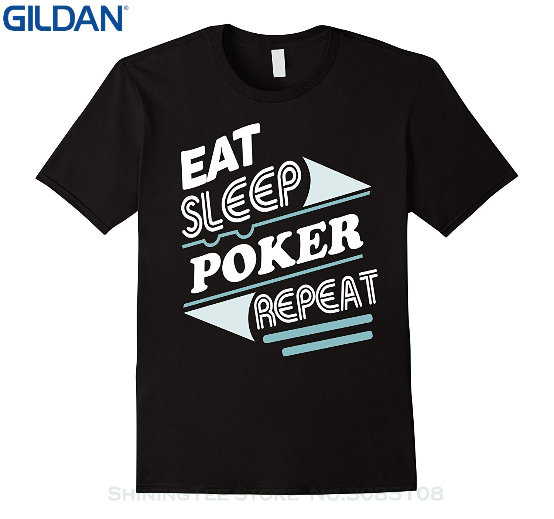 GILDAN Tee Shirt Hipster Harajuku Brand Clothing T-shirt Funny T Shirt Eat Sleep Poker Repeat Shirt