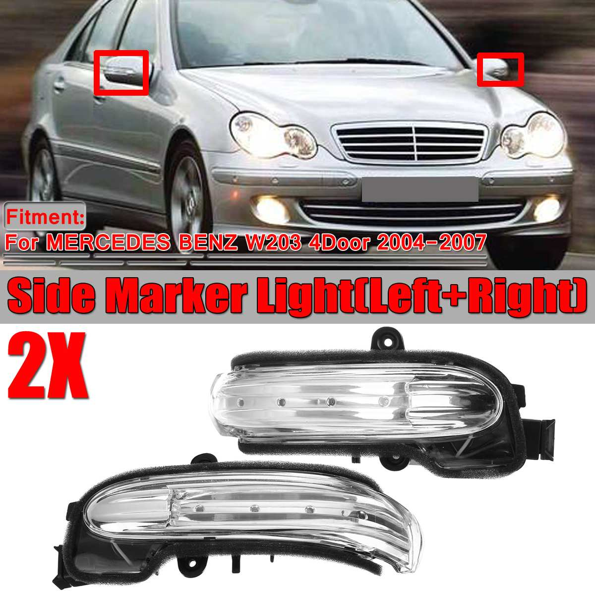 Car Door Wing Side Marker Light Rearview Mirror Turn Signal Indicator Side Light Lamp For Mercedes For Benz W203 4Dr 2004-2007