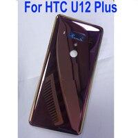 Original Best Glass Rear Door Housing Case For HTC U12 Plus U12+ Back Battery Cover + Camera Lens Phone Replacement