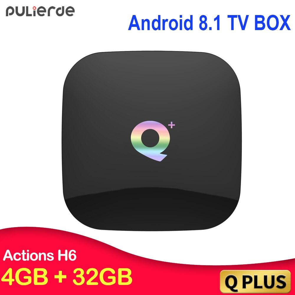 PULIERDE Q Plus Android 8.1 TV BOX H6 Quad core 4 GB 32 GB H2.65 4 K 2.4 GHz WIFI set-top box lecteur multimédia boîtier de smart tv 4 GB 64 GB