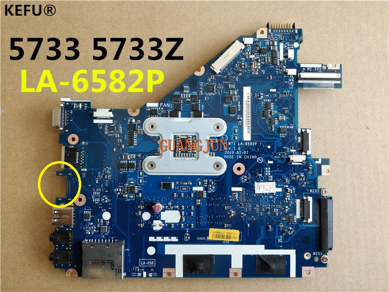 KEFU For Acer 5733 5733Z Laptop Motherboard PEW71 LA-6582P Testing Fast Ship
