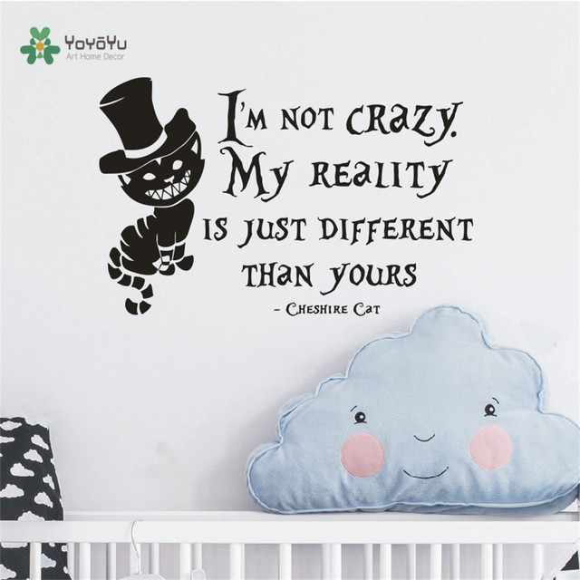 Alice in wonderland wall decal i am not crazy quotes mural lewis carroll cheshire cat wall