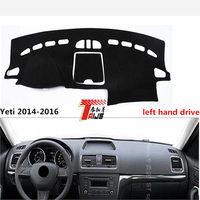 TAIJS Hot Selling Left Hand Drive Car Dashboard Mat For Skoda Yeti 2014 2016 Avoid Light