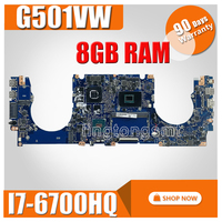 G501VW Motherboard GTX960M i7 6700HQ 8GB RAM For ASUS G501V N501V N501VW Laptop motherboard G501VW Mainboard G501VW Motherboard|Motherboards| |  -