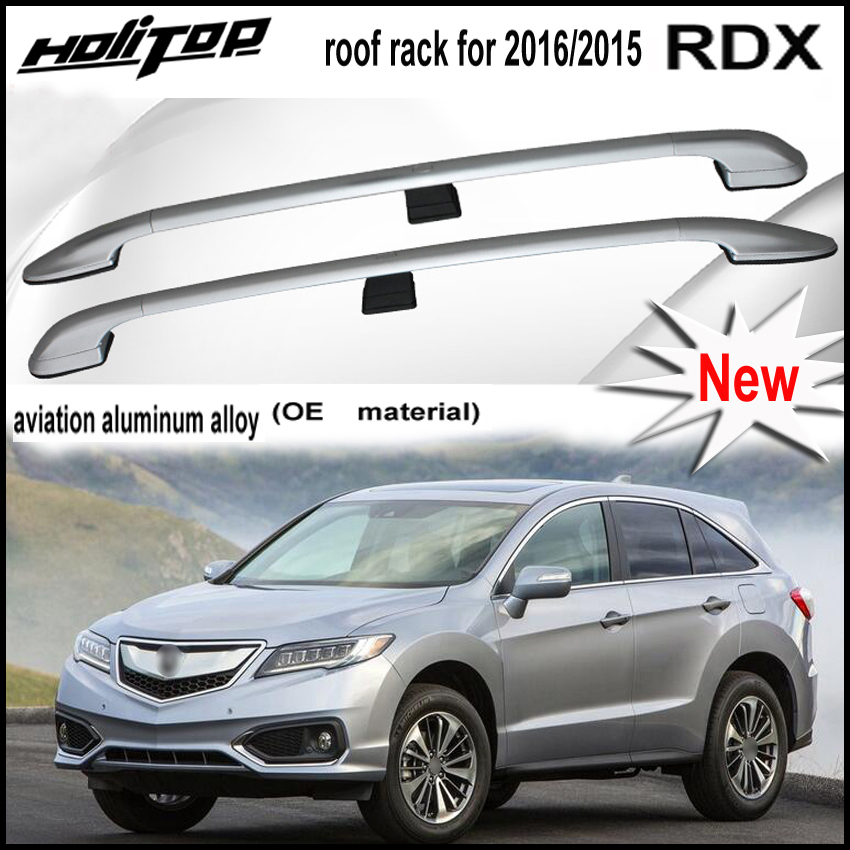hot roof rack rail roof bar for RDX 2015-2017,genuine roof rack,install with screws,Promotional price.Asia free shipping.