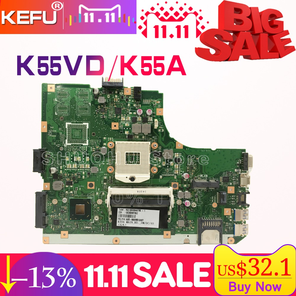 KEFU For ASUS K55VD A55V R500V K55V A55VD REV.3.0/3.1 laptop motherboard tested 100% work original mainboard kefu x55a for asus x55a laptop motherboard asus x55a mainboard sjtnv rev 2 2 rev2 1 integrated 100% tested new motherboard