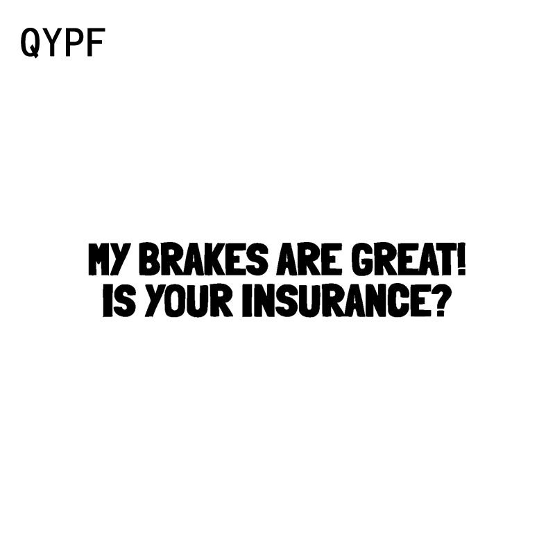 Generous Qypf 20cm*3.9cm My Brakes Are Good Is Your Insurance Funny Car Bumper Vinyl Decal Car Sticker Black Silver C15-1487 Rich In Poetic And Pictorial Splendor Automobiles & Motorcycles