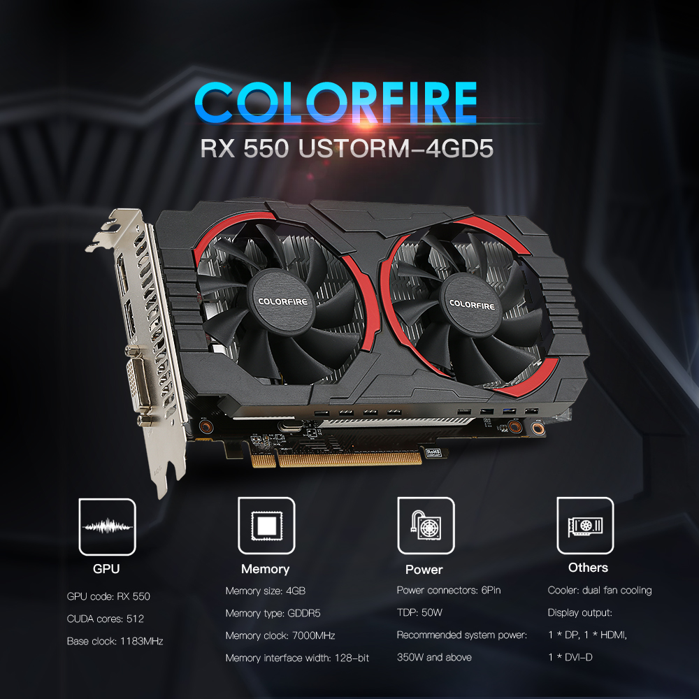 (Free Shipping) Colorfire RX 550 Ustorm-4GD5 4GB/128bit GDDR5 Gaming Cards Graphics Card DP+HDMI+DVI Port with 2 Cooling Fans 1