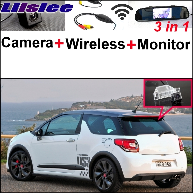 Liislee 3 in1 Special Rear View Camera + Wireless Receiver + Mirror Monitor Back  Parking System For Citroen DS3 DS 3 2009~2017 liislee 3 in1 special rear view camera wireless receiver mirror monitor diy back up parking system for peugeot 607 806 807