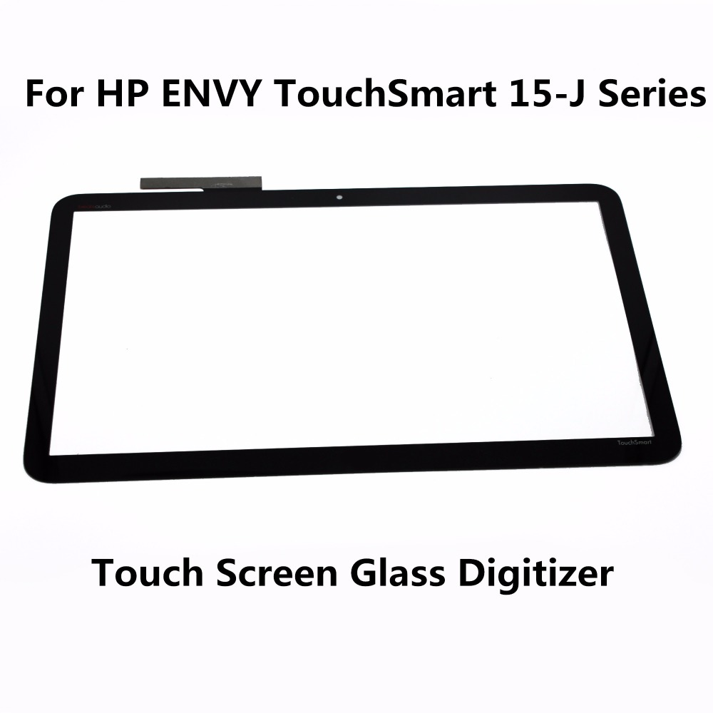 New 15.6 Touch Screen Glass Lens Digitizer For HP ENVY TouchSmart 15-J Series 15-J184SA 15-J184NA 15-J025TX 15-J051NR 15-j040US free shipping brand new original for hp envy 15 j 15 j009wm 15 6 lcd front bezel w touch glass 6070b0660902