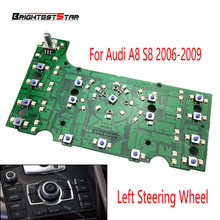 4E1919612 3G MMI Multimedia Interface Control Panel Board Navigation For Audi A8 S8 2006 2007 2008 2009 Left Steering Wheel new 2g mmi multimedia interface control panel circuit board for audi a8 a8l s8 2003 2004 2005 2006 pvc and metal