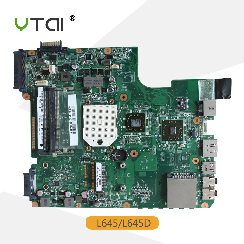 YTAI DA0TE3MB6D0 REV:D For Toshiba Satellite L645D laptop motherboard, DDR3 A000073410, free shipping ytai d630 ibq00la 3302p rev 1 0 a00 laptop motherboard independent 2 pieces video memory for dell d630 test and free shipping
