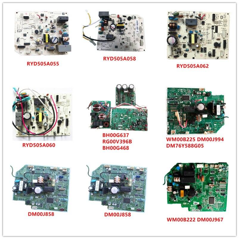 RYD505A055/ RYD505A058/ RYD505A062/ RYD505A060/ BH00G637/ RG00V396B/BH00G468/WM00B225 DM00J994/DM00J858/WM00B222 DM00J967 Used