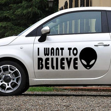 HotMeiNi 58 x 22.56cm 2 x Funny I Want To Believe Alien (one For Each Side) Sticker For Car Door Side Truck Window Vinyl Decals(China)