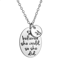 """""""She Believed She Could So She Did"""" and Peace Dove 2 Piecs Alloy Pendant Necklace Fashion Charm Female Necklace For Women"""