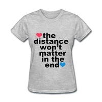 NewWomen S T Shirts Online Distance Won T Matter In The End Luxury Brand Clothes Summer