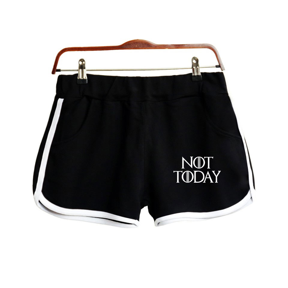 2019 New American TV Show Game Of Thrones Arya Stark-not Today Shorts Womens Casual Cotton Shorts Hot Sale Women Sexy Shorts