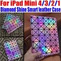 For iPad Mini 4/3/2/1 Luxury Fashion Diamond Shine Smart leather Case Stand Case For iPad Mini 4 + Screen Film NO: IM305