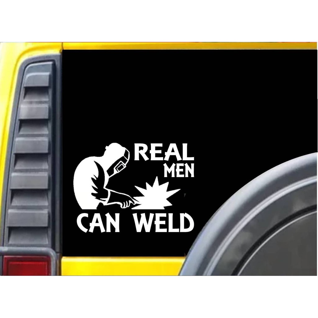 Real Men Can Weld K281 8 Inch Welding Sticker Welder Decal Window Sticker
