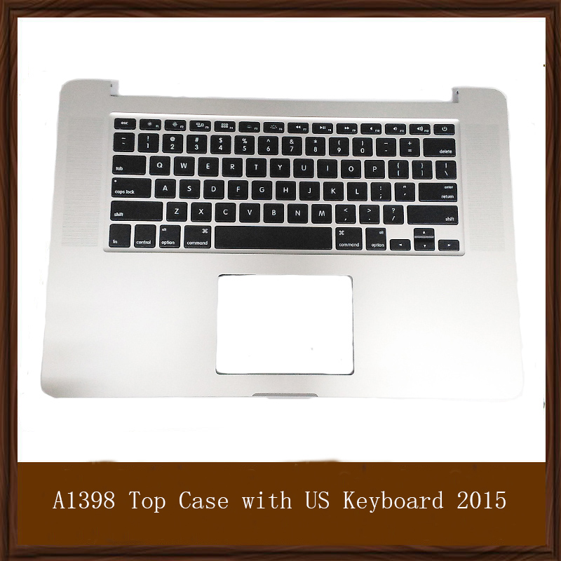Original Quality A1398 Top Case For Apple Macbook Pro 15'' Retina A1398 Top Case With Keyboard For 2015 US Version Layout original new 2015 a1398 palmrest keyboard for macbook pro retina 15 4 a1398 top case cover us keyboard backlight replacement