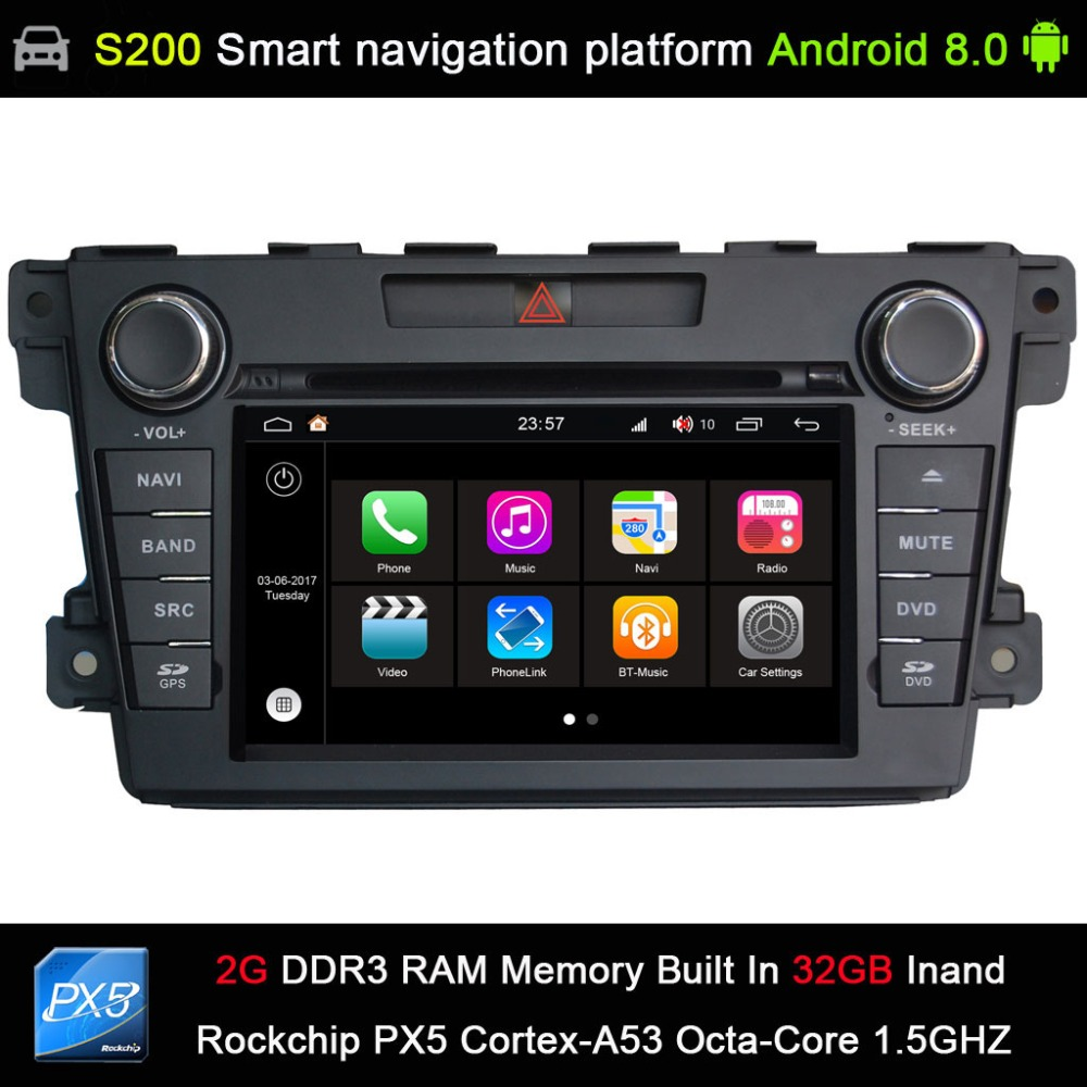Système Android 8.0 PX5 Octa 8 cœurs CPU 2G Ram 32 GB Rom voiture DVD Radio GPS Navigation pour Mazda CX7 CX 7 CX-7 2007-2015
